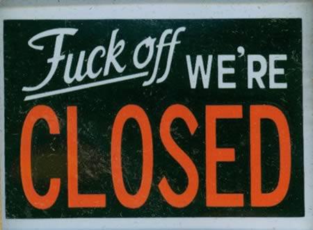 12 hilarious closed signs closed signs, hilarious signs