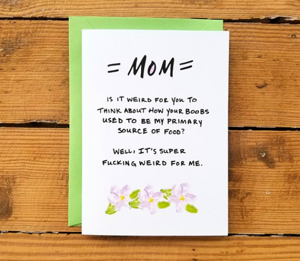 13 rude mothers day cards that are truly like no other mothers 1breast is best m4hsunfo