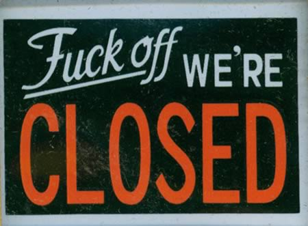 open closed sign template - 12 hilarious closed signs closed signs hilarious signs