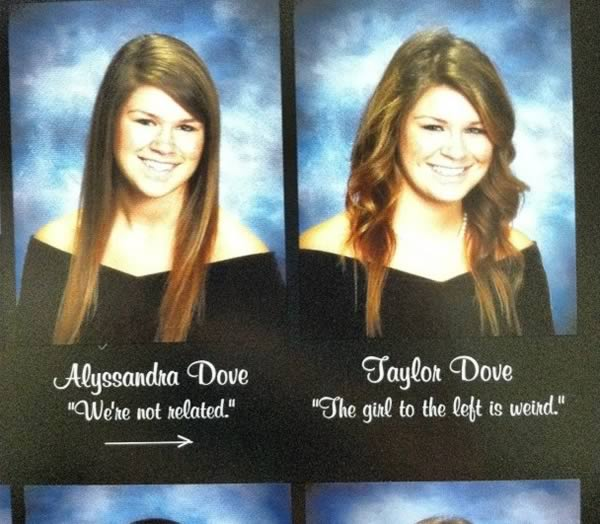 Senior Quotes For Girls Extraordinary 10 Hilarious Twins In Yearbooks  Yearbook Senior Quote Twins