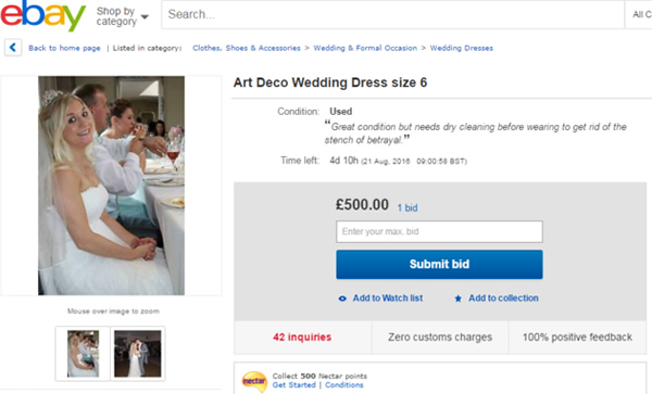 1The Bride Who Is Selling Her Wedding Dress On EBay To Fund Divorce From A Cheating Scumbag
